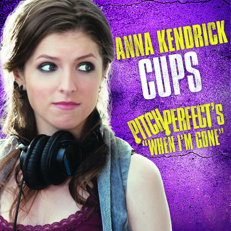 Anna Kendrick Cups When I M Gone Instrumental Karaoke Gotinstrumentals 1 Instrumentals Source