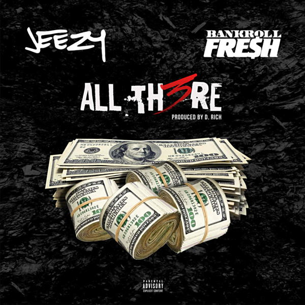 Jeezy all there mp3